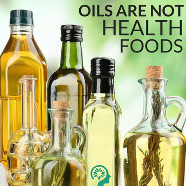 Oils are Not Health Foods
